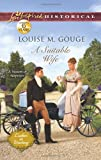 A Suitable Wife, Louise M. Gouge, 0373829450