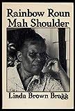 Rainbow Roun' Mah Shoulder, Bragg, Linda B., 093211220X