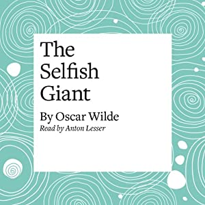 The Selfish Giant Audiobook