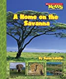 A Home on the Savanna, Susan Labella, 0516253484