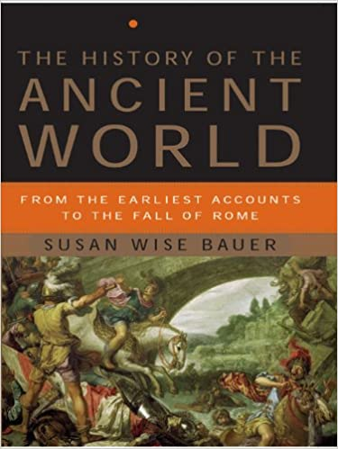 Amazon the history of the ancient world from the earliest amazon the history of the ancient world from the earliest accounts to the fall of rome ebook susan wise bauer kindle store fandeluxe Image collections