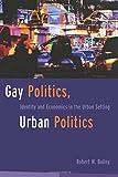Gay Politics, Urban Politics