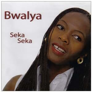 bwalya seka seka amazoncom music