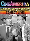 Abbott and Costello Comedy Live!