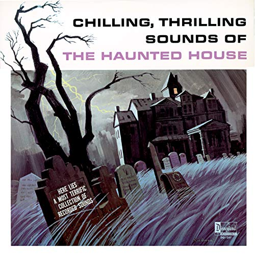 Chilling, Thrilling Sounds of the Haunted