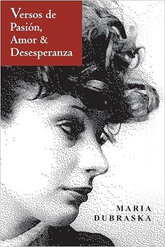 Versos de Pasión, Amor and Desesperanza