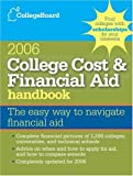 College Cost and Financial Aid 2006, College Board Staff, 0874477514