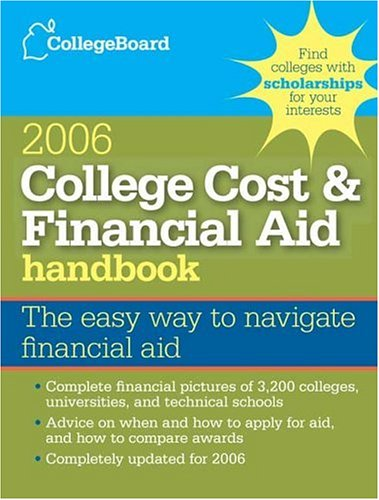 College Cost & Financial Aid Handbook 2006: All-New 25th Edition (COLLEGE COSTS AND FINANCIAL AID HANDBOOK)