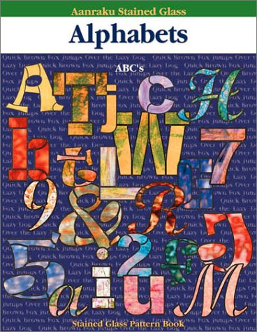 Aanraku Stained Glass Pattern Book Alphabets Vol. 1.
