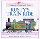 Rusty's Train Ride, Heather Amery, 0746034628