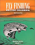 Fly Fishing British Columbia, , 1895811678