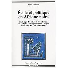Ecole et Politique En Afrique Noire
