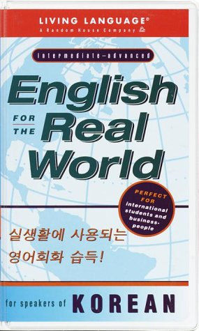 English for the Real World: for Speakers of Korean (Living Language Series)