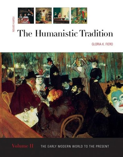 The Humanistic Tradition, Vol. 2 Reprint (The Humanistic Tradition Volume 2)