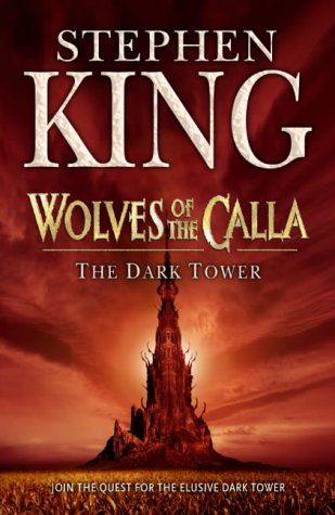 The Dark Tower V: Wolves of the Calla: (Volume 5): Wolves of...
