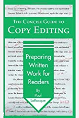 The Concise Guide to Copy Editing: Preparing Written Work for Readers Paperback