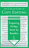 The Concise Guide to Copy Editing