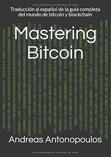 Libro : Mastering Bitcoin Traducción Al Español De La...