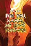 For You, Xamal, My Love Forever, Don Bick, 1413775462