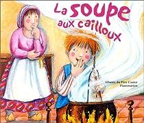 """<a href=""""/node/1620"""">La soupe aux cailloux</a>"""