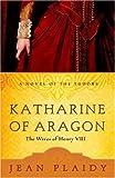 Katharine of Aragon, Jean Plaidy, 0609810251