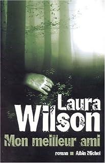 Mon meilleur ami, Wilson, Laura