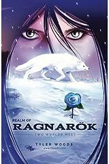Realm of Ragnarok:: Two Worlds Meet (Days of Ragnarok) (Volume 2) Paperback