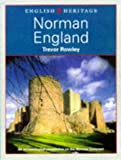 The English Heritage Book of Norman England: An Archaeological Perspective on the Norman Conquest