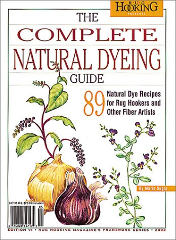 Download Complete Natural Dyeing Guide ebook