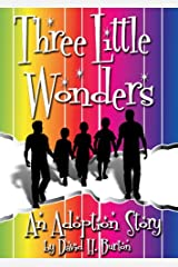 Three Little Wonders: An Adoption Story Kindle Edition