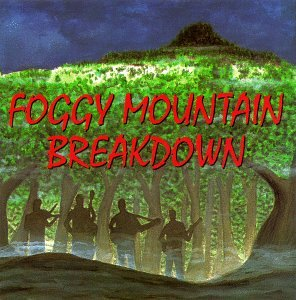 Foggy Mountain Breakdown: Bluegrass Hits