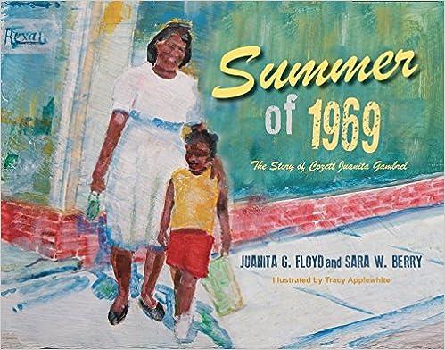 Summer of 1969: The Story of Cozett Juanita Gambrel