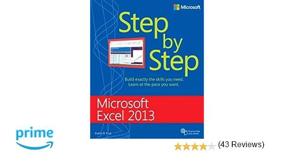 Microsoft Excel 2013 Step By Step: Curtis Frye: 9780735681019 ...