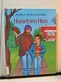 Hometown Hero, Barbara Aiello and Jeffrey Shulman, 0941477045