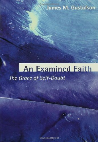 Download An Examined Faith (Warfield Lectures; 2000warfield Lectures; 2000) pdf