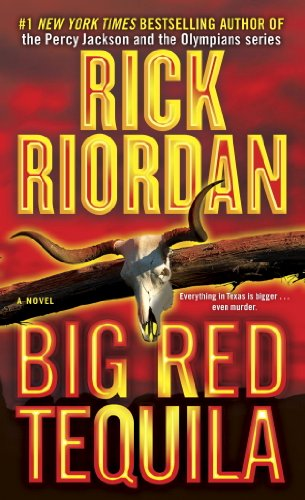 Big Red Tequila (Tres Navarre Book 1)
