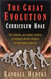 The Great Evolution Curriculum Hoax, Randall Hedtke, 1892525828