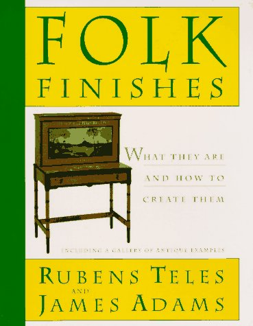 Folk Finishes: What They Are and How to Create Them by Viking