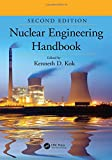 Nuclear Engineering Handbook, Second Edition