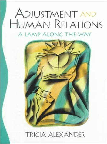 Adjustment and Human Relations: A Lamp Along the Way