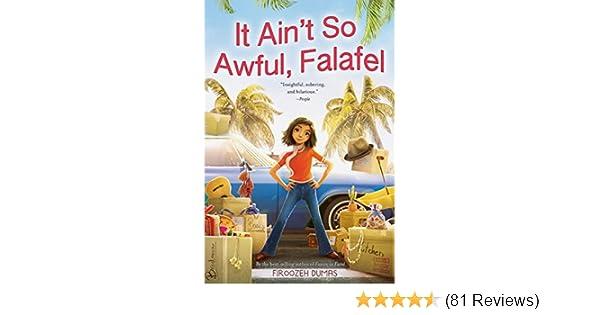 It Aint So Awful, Falafel