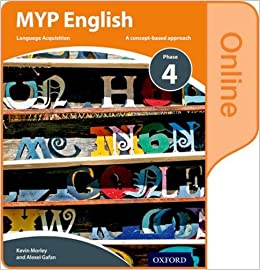 MYP English Language Acquisition Phase 4 Online Student Book