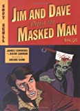 Jim and Dave Defeat the Masked Man, David Lehman and James Cummins, 1933368047