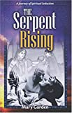 The Serpent Rising, Mary Garden, 1877059501