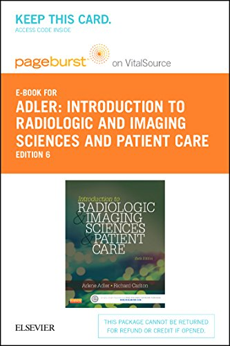 Introduction to Radiologic and Imaging Sciences and Patient Care - Elsevier eBook on VitalSource (Retail Access Card)