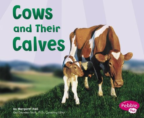 Read Online Cows and Their Calves (Animal Offspring) ebook