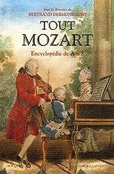 Tout Mozart : Encyclopédie de A à Z