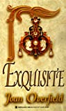 Exquisite, Joan Overfield, 0821758942