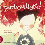 img - for Petronille V. 01, Barbouillette! by Marineau Michele (2011-02-01) book / textbook / text book