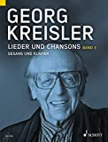 Lieder und Chansons: Band 3. Gesang und Klavier.